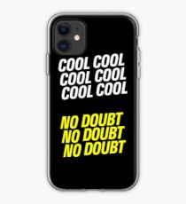 Brooklyn Nine-Nine - Cool Cool No Doubt iPhone Case