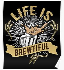 Brewer Craft Beers Homebrew Brewing Shirt drinking Poster