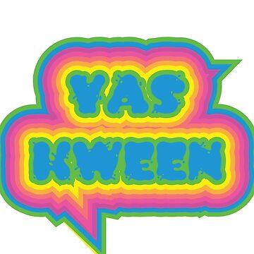 YAS KWEEN by KweenEl