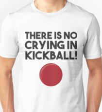 Kickball No Crying Team Shirt Unisex T-Shirt