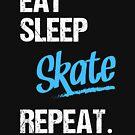 « EAT SLEEP SKATE - 2 » par lepetitcalamar