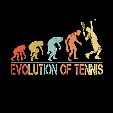 Evolution of Tennis Funny Player Gift by Teeshirtrepub