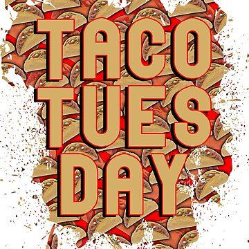 Taco Tuesday by Bethany-Bailey