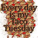 Every Day Tacos by creepyjoe
