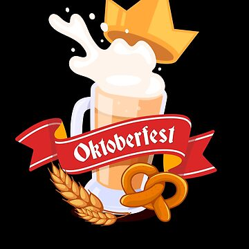 Prost Oktoberfest Bier Beer Bavarian Festival Oktoberfest Deutschland Behavior Bier Pretzel Wurst Schnitzel Prost Munich Drinking Deutsch Octoberfest Party by bulletfast