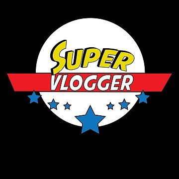 Super Vlogger, #Vlogger  by handcraftline