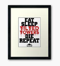 Eat Sleep Tilted Towers v2 Framed Print