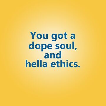 Hella Ethics by Superbly