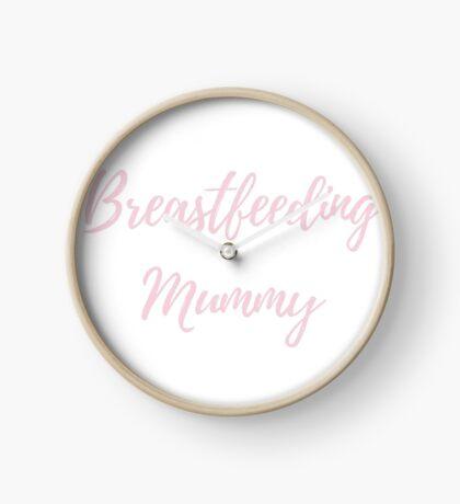Breastfeeding Mummy  Clock