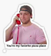 You're My Favorite Pizza Place Sticker