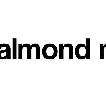 Got almond milk? by Herbivorous