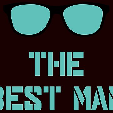 The best man by schnibschnab