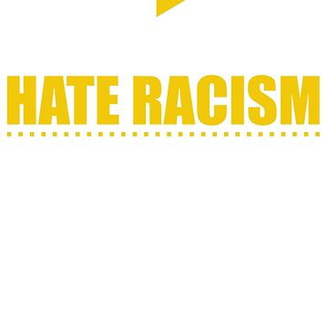 Love music and hatred racism! by design2try