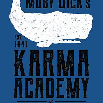 Moby Dick's Academy of Karma by IncognitoMode