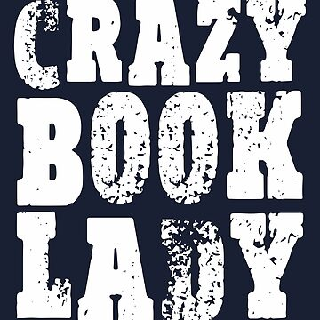 Crazy Book Lady by itsaboutdes