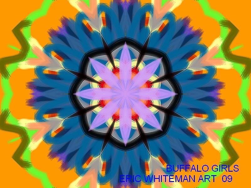 (BUFFALO GIRLS )  ERIC WHITEMAN  by ericwhiteman