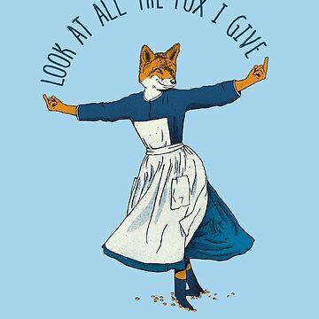 Look at all the Fox I Give by EarthlyIndigo