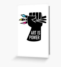 Art is Power Greeting Card