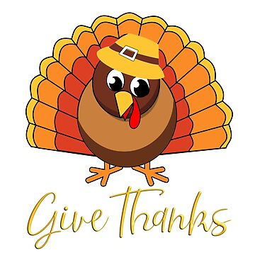 Thanksgiving Turkey - Give Thanks by simplydesignart