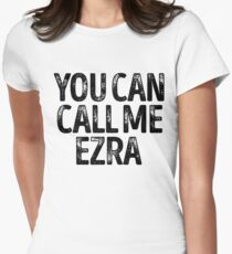 You Can Call Me Ezra - Custom Merch Apparel For Kids Women's Fitted T-Shirt