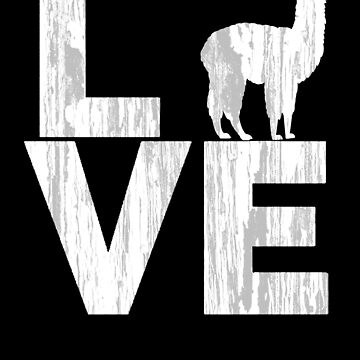 I Love Alpacas Two Tone Distressed Effect by LarkDesigns