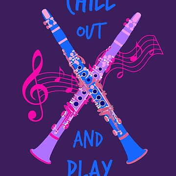 Chill Out And Play - Clarinet by miniverdesigns