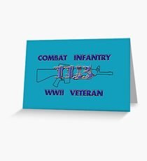 11Bravo - Combat Infantry - WWII Veteran Greeting Card