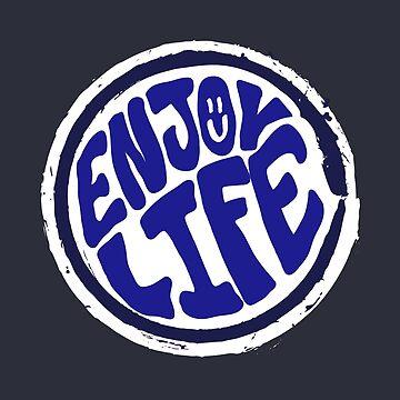 «Enjoy Life - Lettrage Hippie Handmande» par ChillingNation