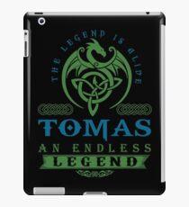 Legend T-shirt - Legend Shirt - Legend Tee - TOMAS An Endless Legend iPad Case/Skin