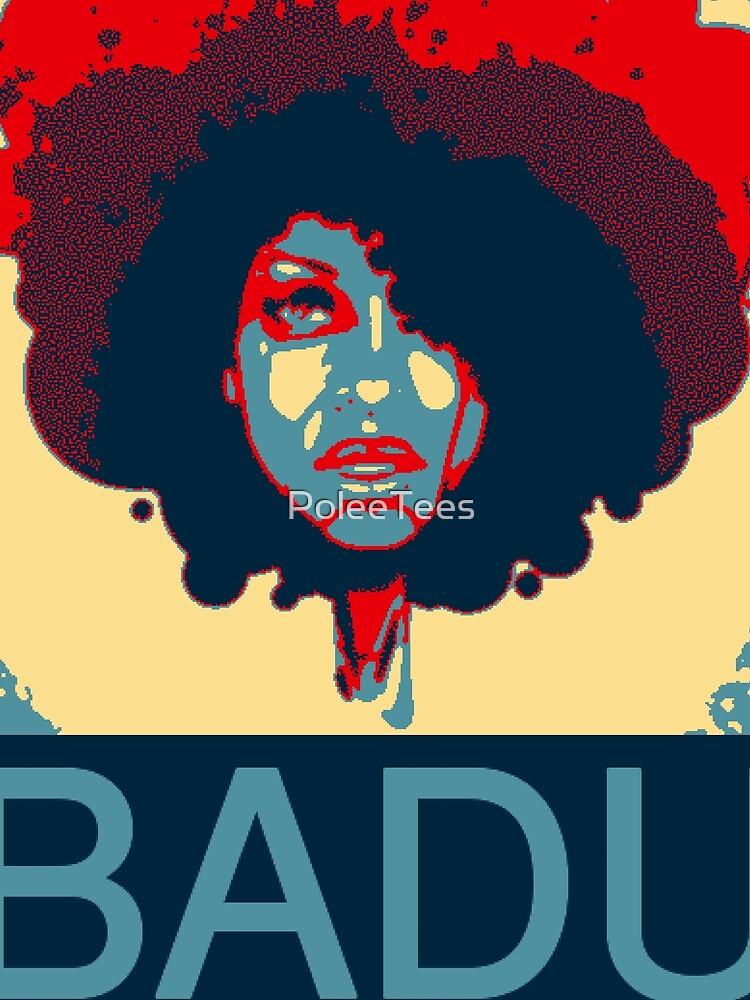 Badu is Hope by PoleeTees