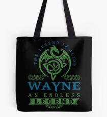 Legend T-shirt - Legend Shirt - Legend Tee - WAYNE An Endless Legend Tote Bag