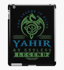 Legend T-shirt - Legend Shirt - Legend Tee - YAHIR An Endless Legend iPad Case/Skin