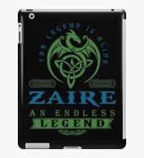Legend T-shirt - Legend Shirt - Legend Tee - ZAIRE An Endless Legend iPad Case/Skin