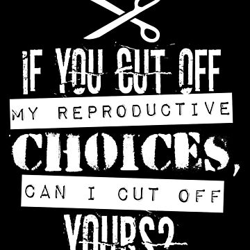Pro Reproductive Choice | Protest March by 8645th