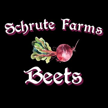 SCHRUTE FARMS - Beets by MelanixStyles