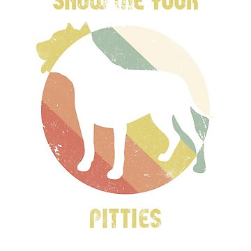 Show me your pitties, funny quote, funny t-shirt, funny dog, cool gift idea, retro style colors by byzmo