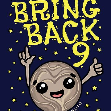 Pluto Planet Bring Back 9 by jaygo