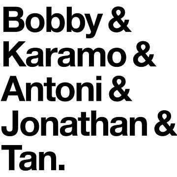 Fab 5 HELVETICA TYPE Bobby & Karamo & Antoni & Jonathan & Tan Queer Eye by SaraduJour