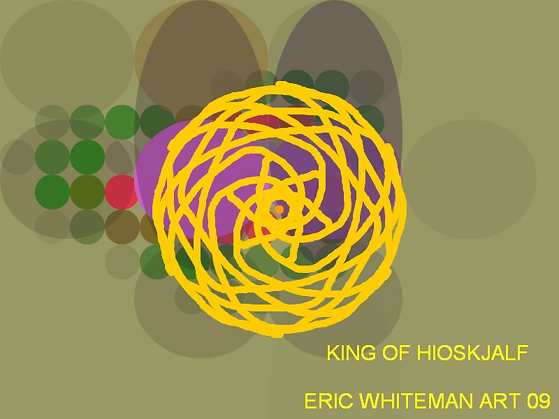 (  KING OF  HLUOSHJALF  ERIC WHITEMAN  by ericwhiteman