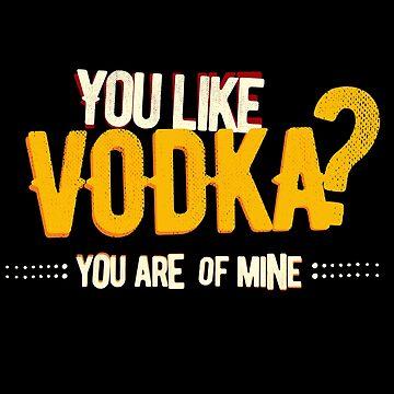 Gusto del vodka by Arodi