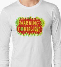 Warning Contagious 2 Long Sleeve T-Shirt