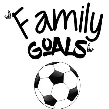 Family Goals soccer shirt for mom by CalandCoDesigns