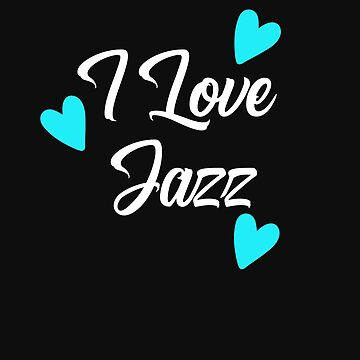 I Love Jazz by Britta75