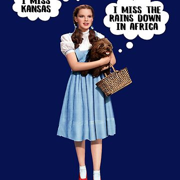 Wizard of Oz Toto Inspired Rains in Africa Funny Meme Mashup by ccheshiredesign