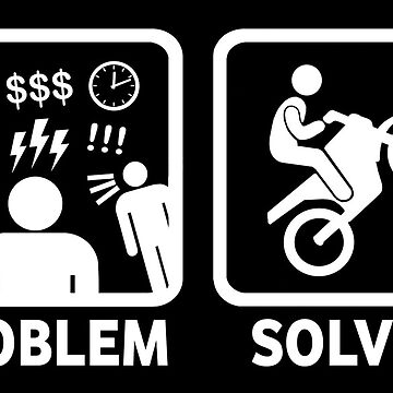 Problem Solved Motorbike T Shirt by BeyondEvolved