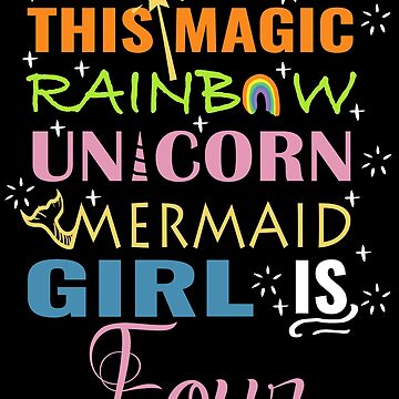 Mermaid Unicorn Birthday 4 Girls Shirt by NoriTEEs