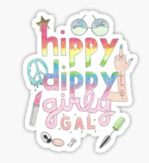 HippyDippyGirlyGal Sticker
