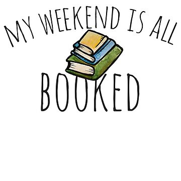 My weekend is all booked by Boogiemonst