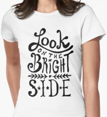 Look On The Bright Side Womens Fitted T-Shirt