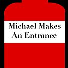 Michael Entrance by dyl22